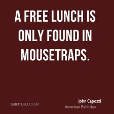 free-lunch-is-only-found-in-mousetraps (1)