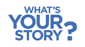 whats-your-story-1600x900